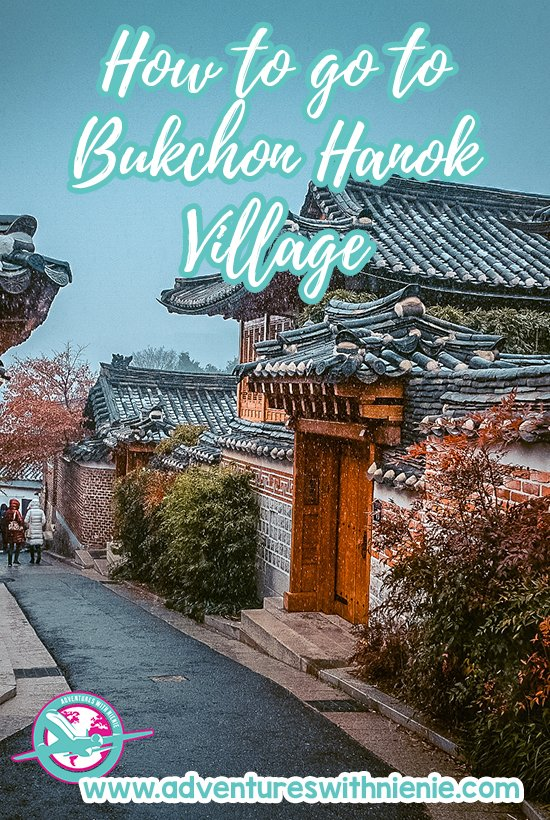 How to go to Bukchon Hanok Village