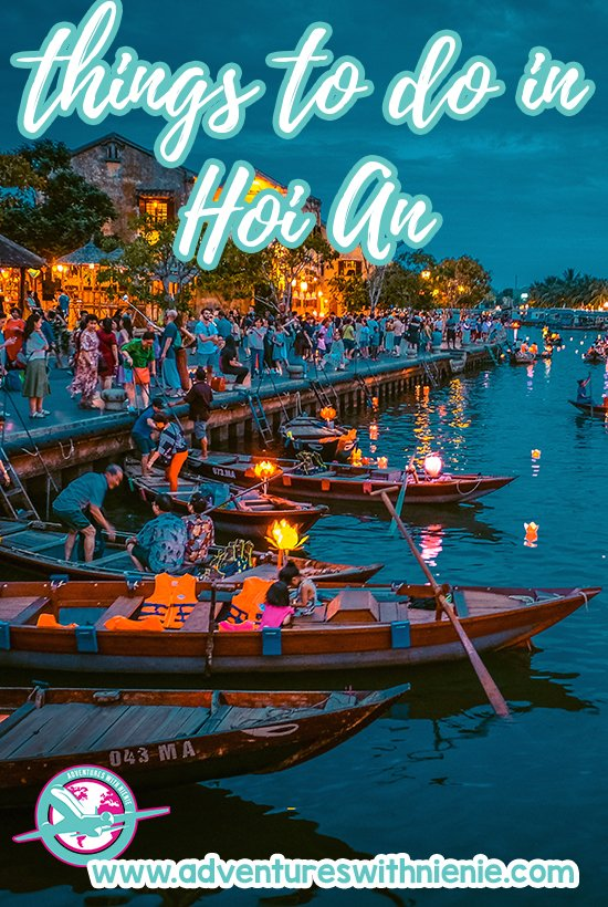 Hoi An, Vietnam | Things to do in Hoi An